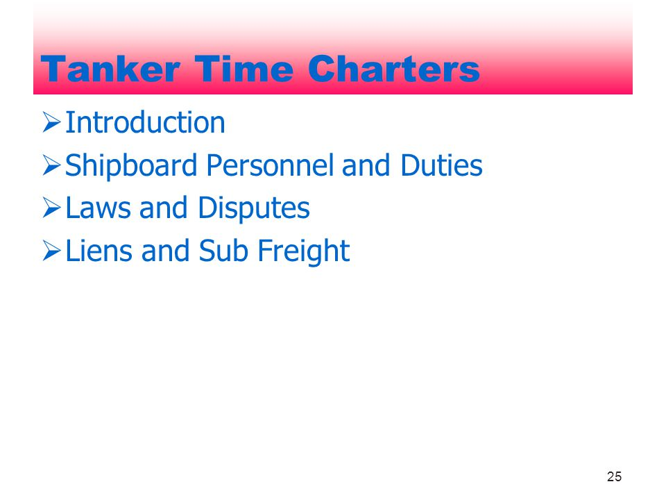 Tanker Time Charters Introduction Shipboard Personnel and Duties