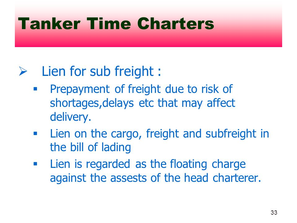 Tanker Time Charters Lien for sub freight :