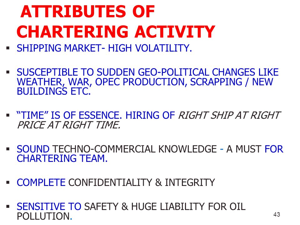 ATTRIBUTES OF CHARTERING ACTIVITY