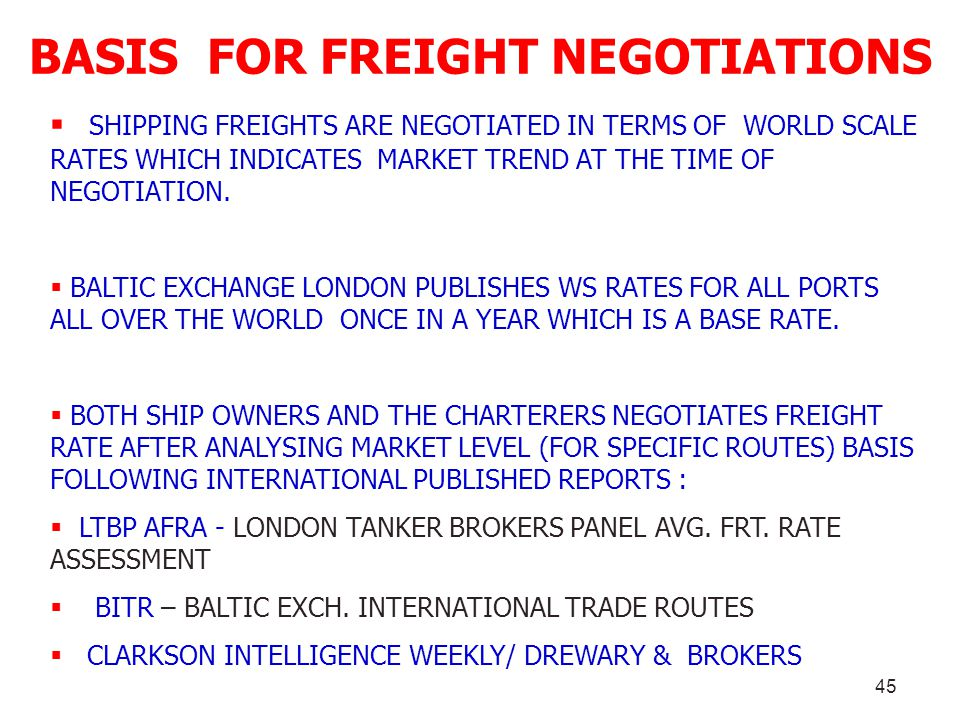 BASIS FOR FREIGHT NEGOTIATIONS