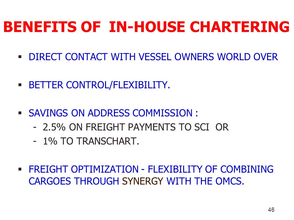 BENEFITS OF IN-HOUSE CHARTERING