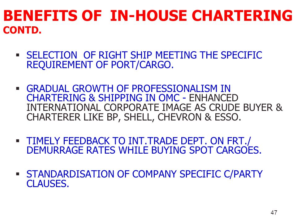 BENEFITS OF IN-HOUSE CHARTERING CONTD.