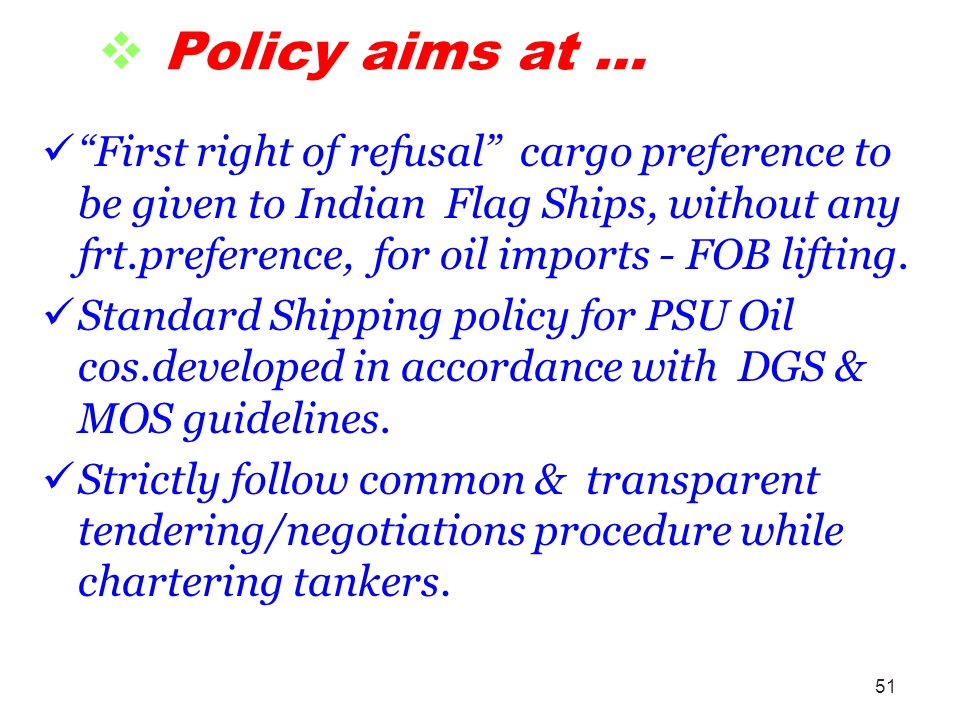 Policy aims at …