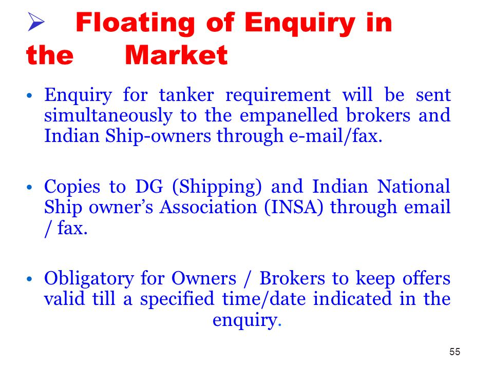Floating of Enquiry in the Market