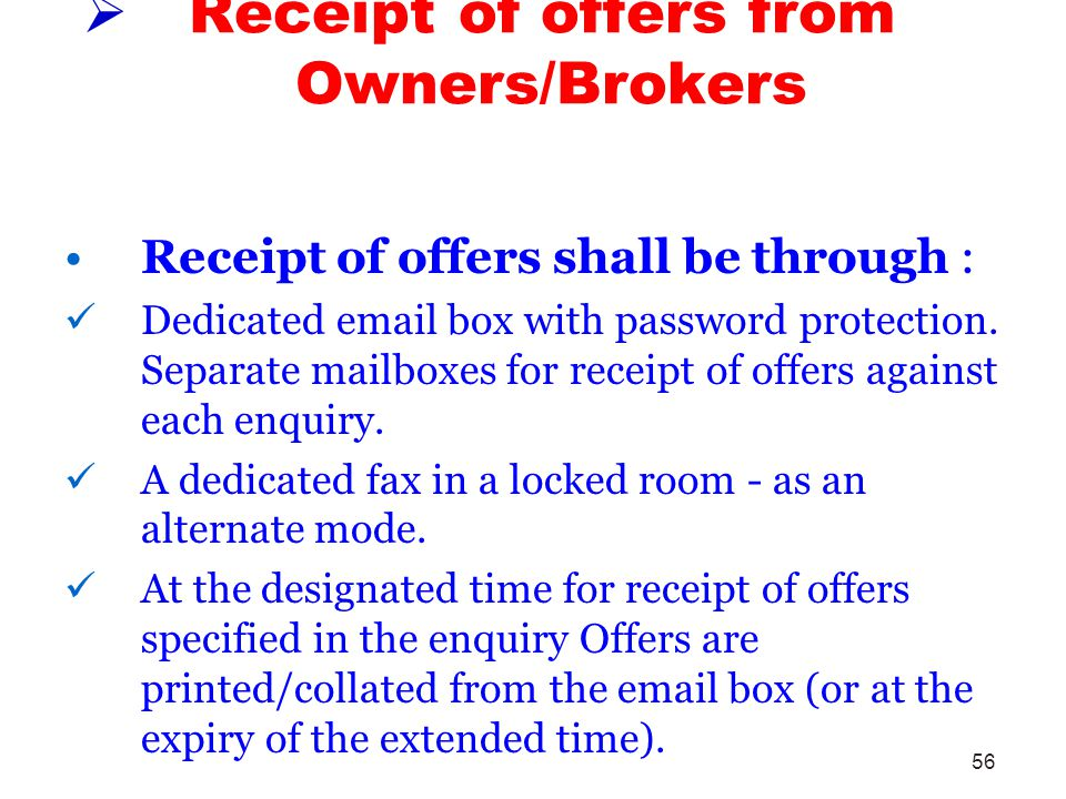 Receipt of offers from Owners/Brokers