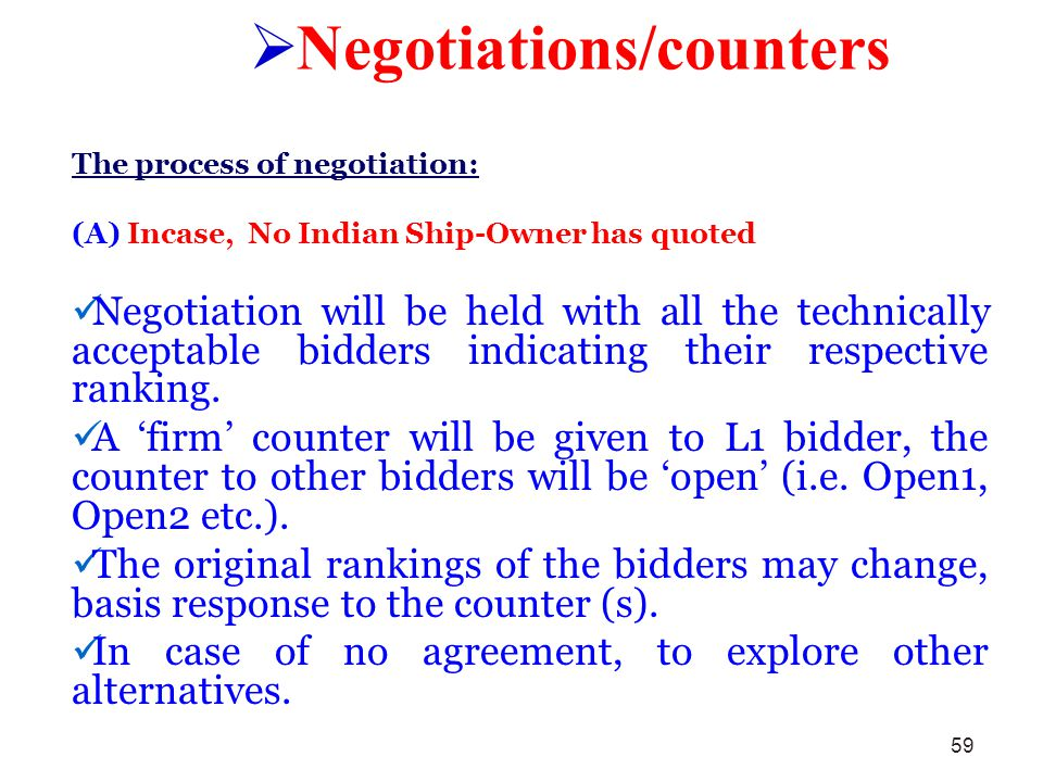 Negotiations/counters