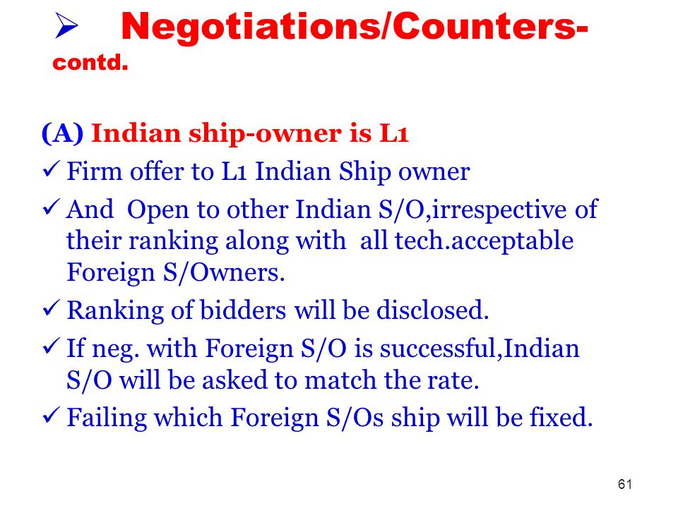 Negotiations/Counters-contd.