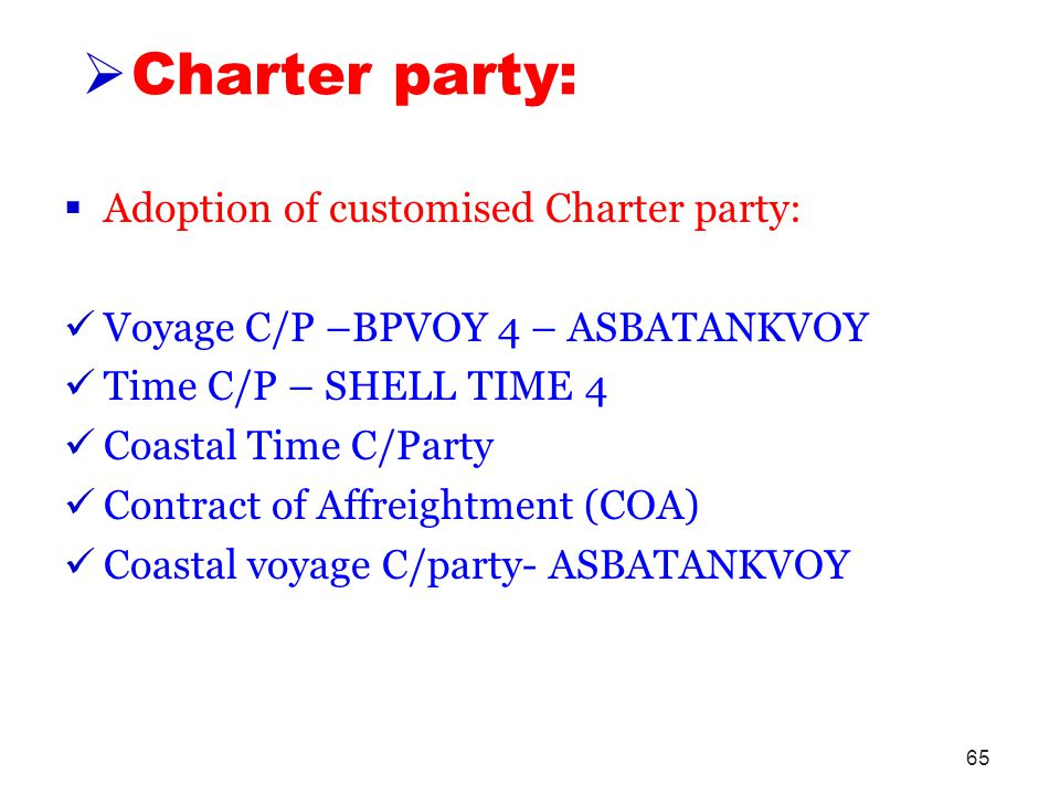 Charter party: Adoption of customised Charter party: