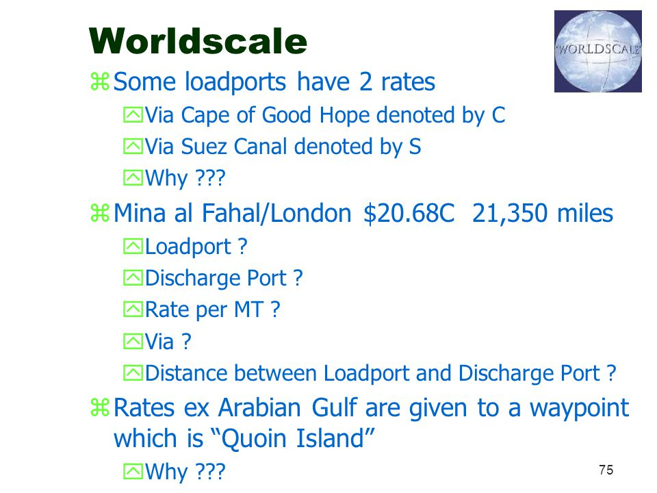 Worldscale Some loadports have 2 rates