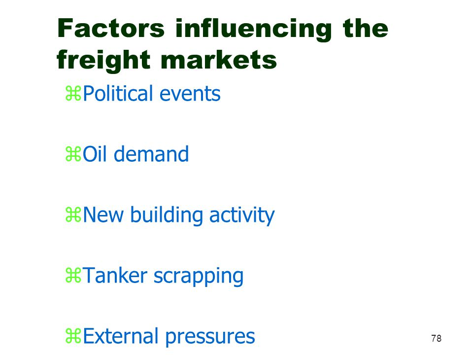 Factors influencing the freight markets