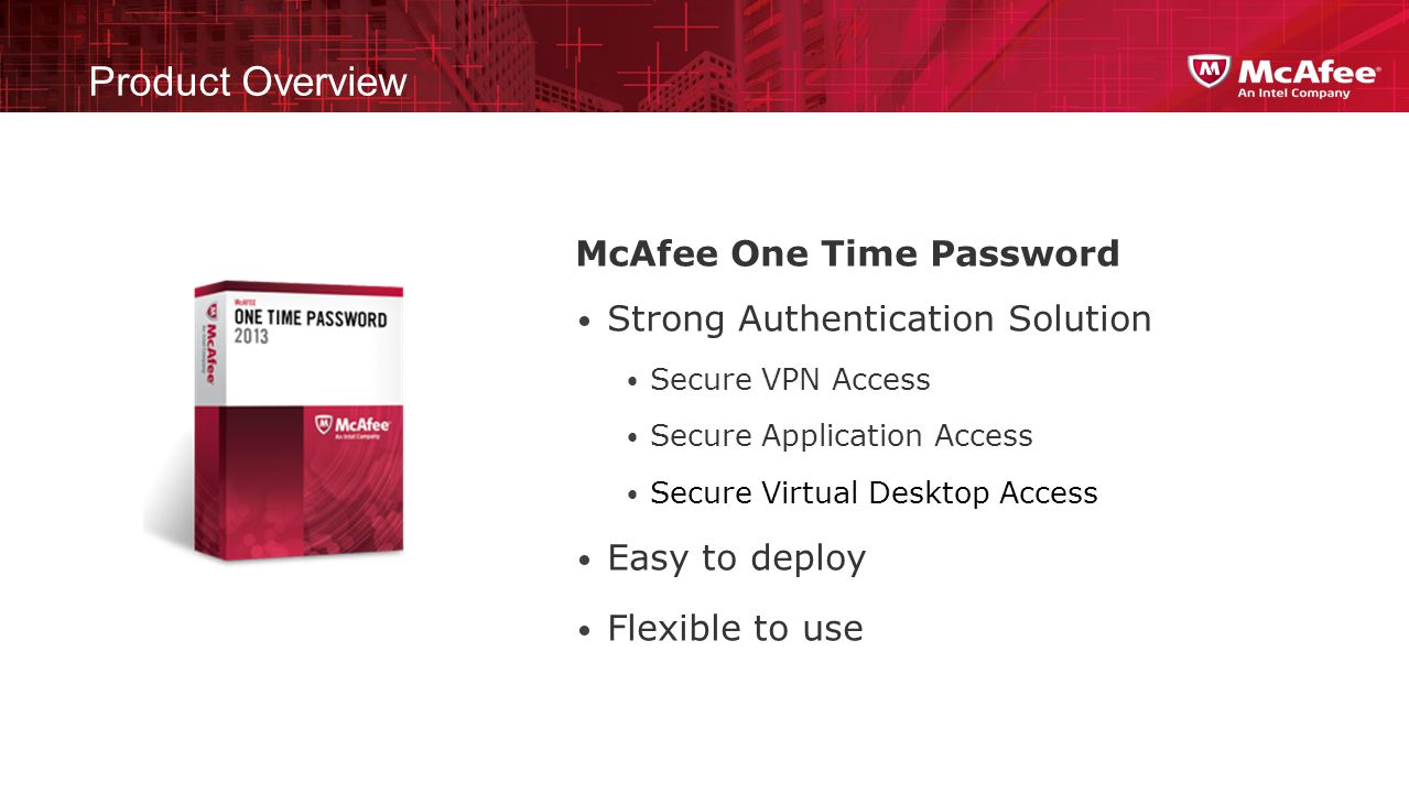 Product Overview McAfee One Time Password