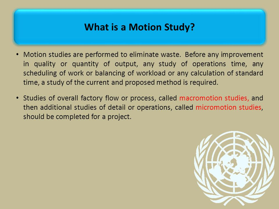 What is a Motion Study