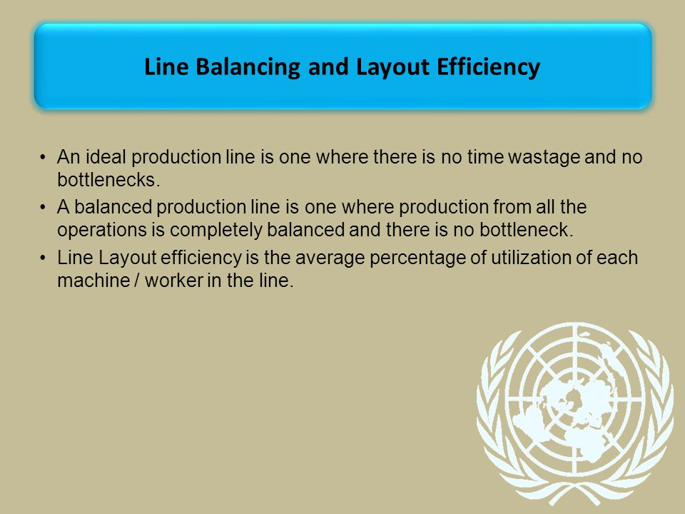 Line Balancing and Layout Efficiency