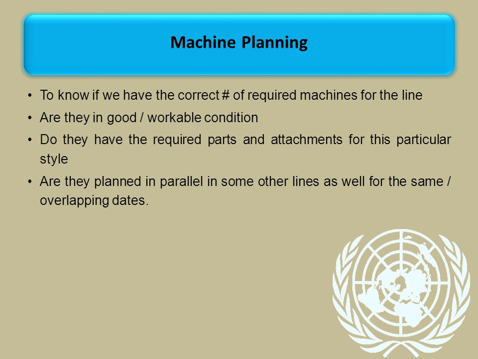 To know if we have the correct # of required machines for the line