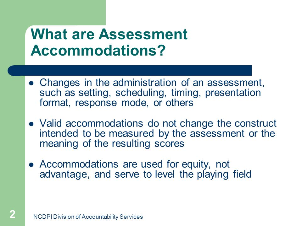 What are Assessment Accommodations