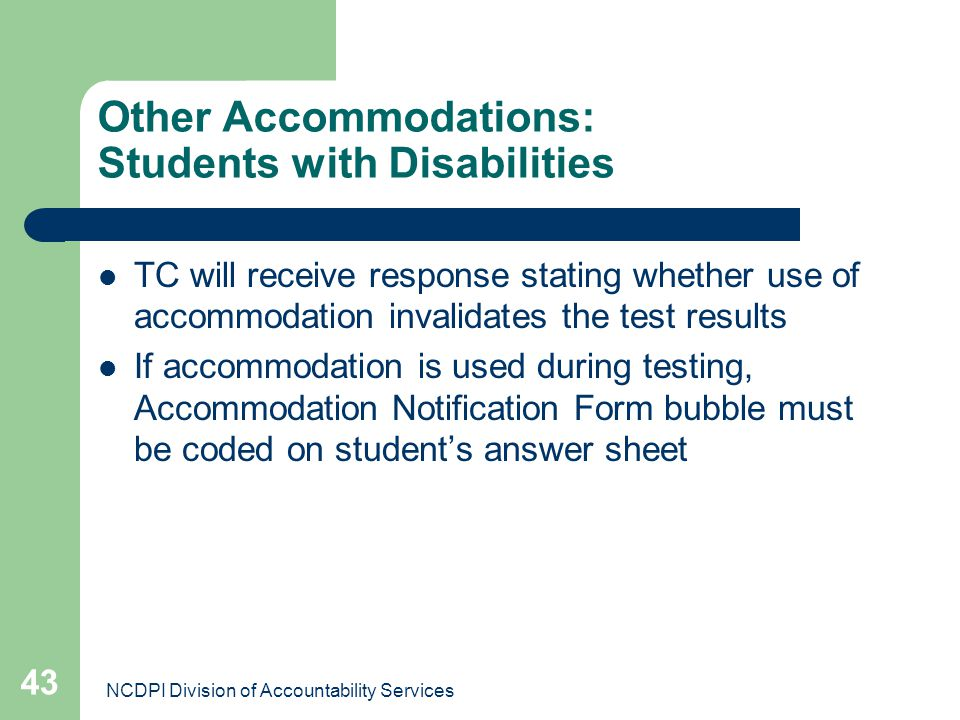 Other Accommodations: Students with Disabilities