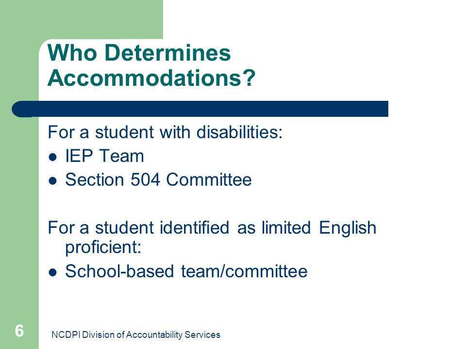 Who Determines Accommodations