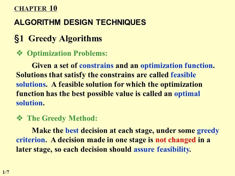 §1 Greedy Algorithms ALGORITHM DESIGN TECHNIQUES