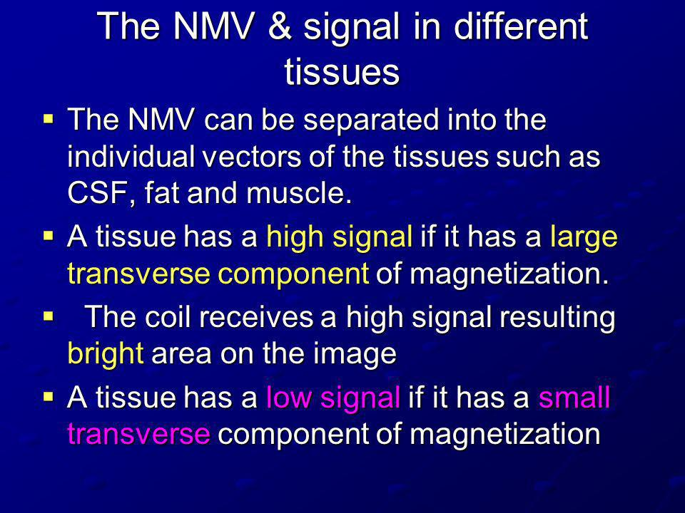 The NMV & signal in different tissues