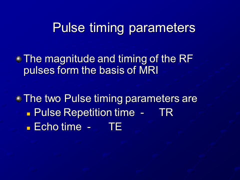 Pulse timing parameters