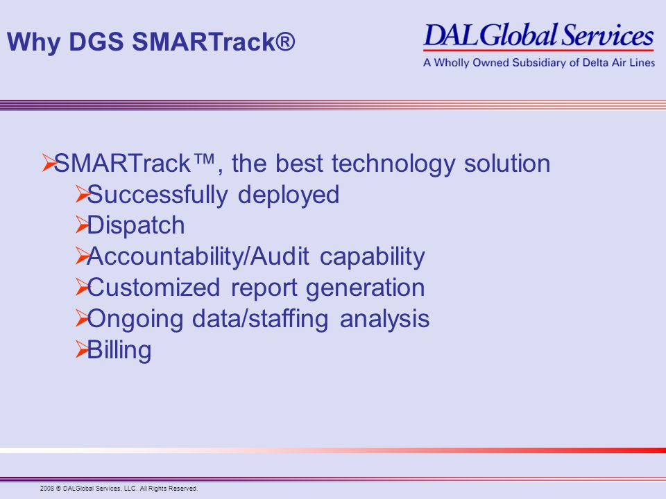 SMARTrack™, the best technology solution Successfully deployed