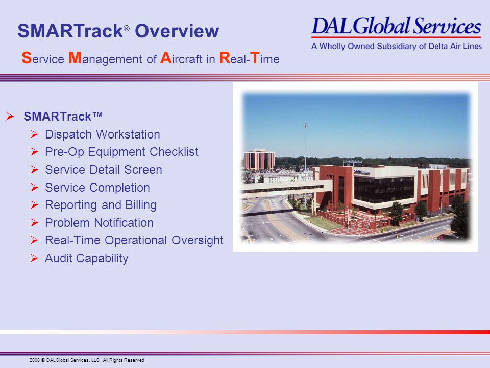 SMARTrack® Overview Service Management of Aircraft in Real-Time