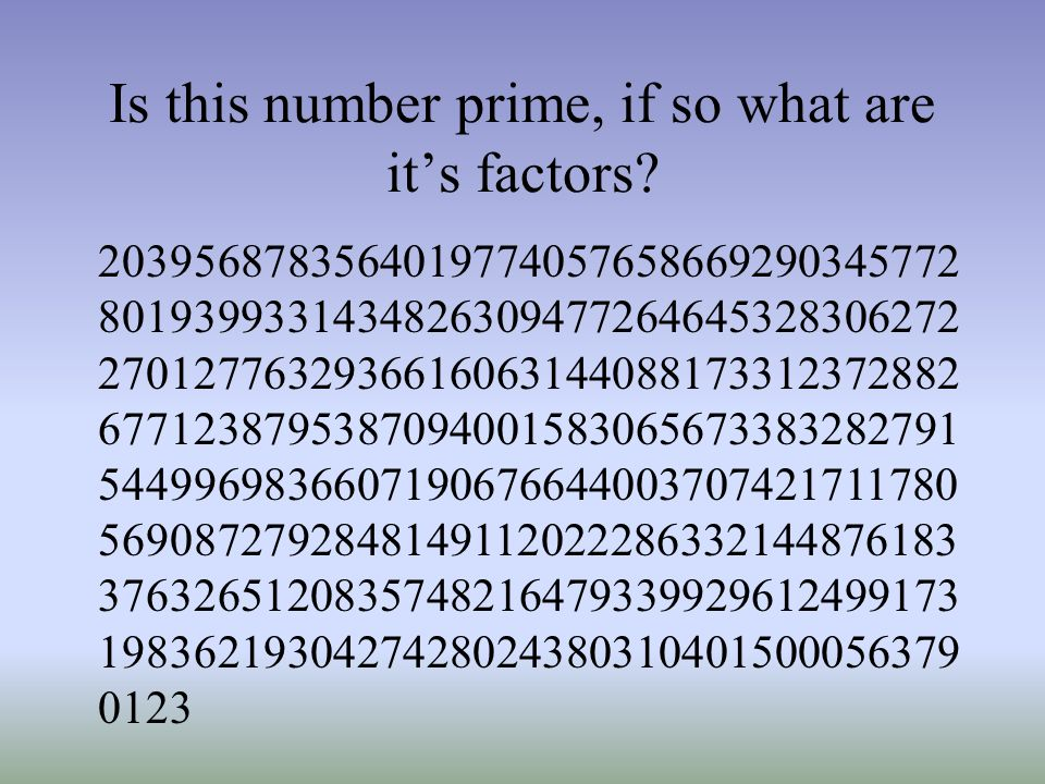 Is this number prime, if so what are it's factors