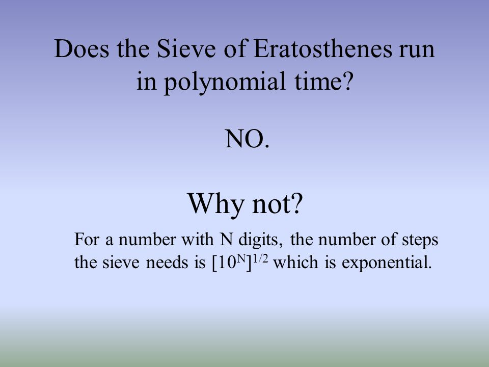 Does the Sieve of Eratosthenes run in polynomial time