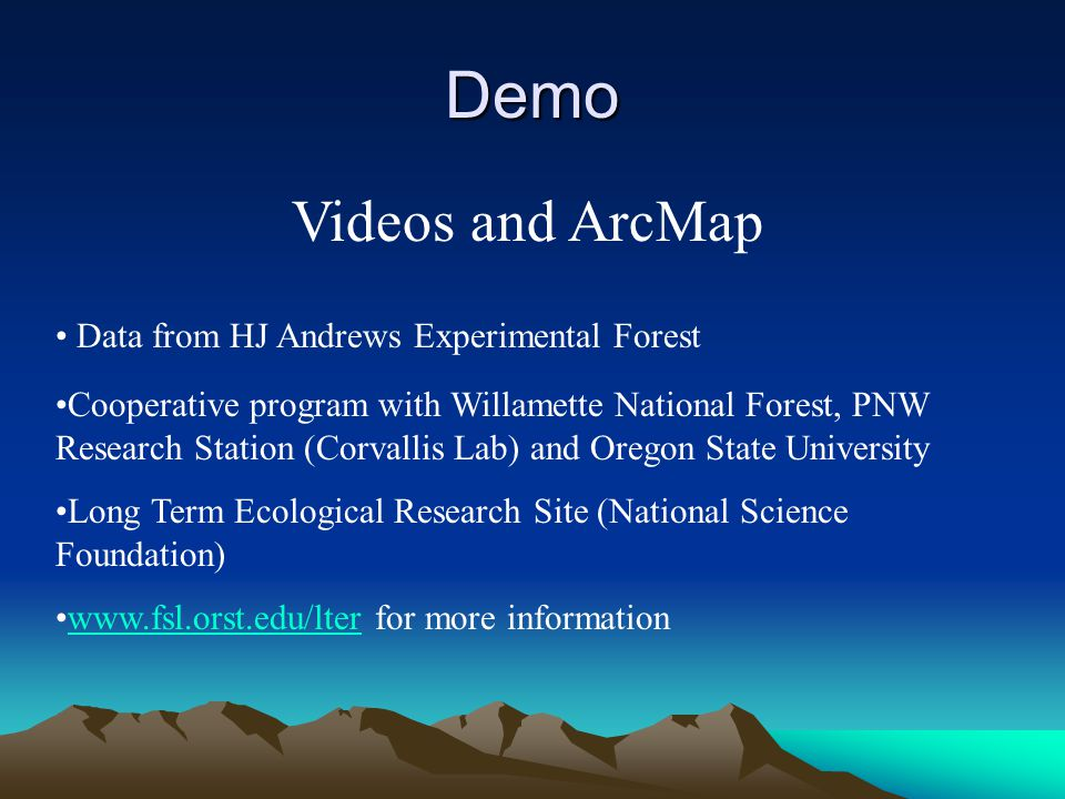 Demo Videos and ArcMap Data from HJ Andrews Experimental Forest