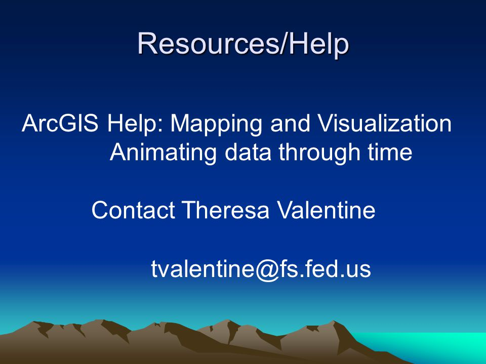 Resources/Help ArcGIS Help: Mapping and Visualization