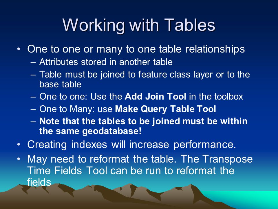 Working with Tables One to one or many to one table relationships
