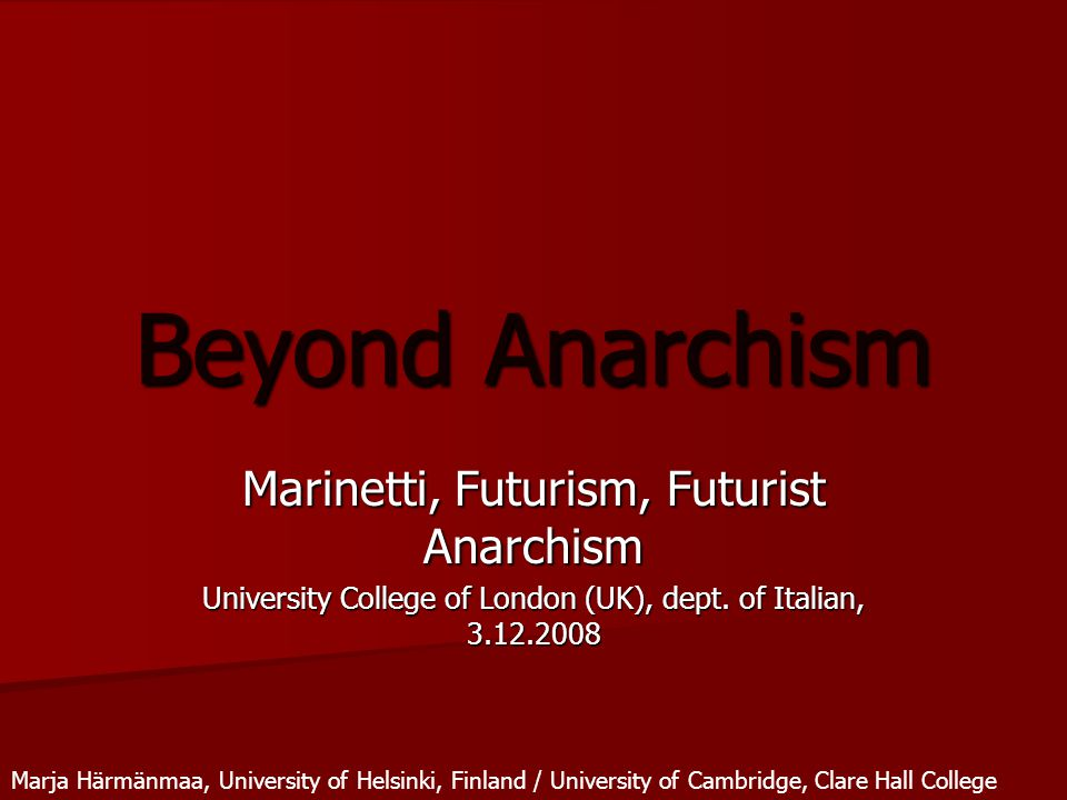 Beyond Anarchism Marinetti, Futurism, Futurist Anarchism