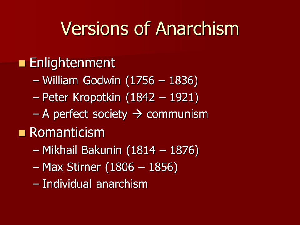 Versions of Anarchism Enlightenment Romanticism