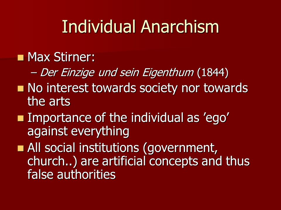 Individual Anarchism Max Stirner: