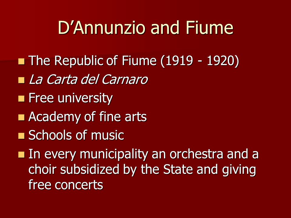 D'Annunzio and Fiume The Republic of Fiume (1919 - 1920)