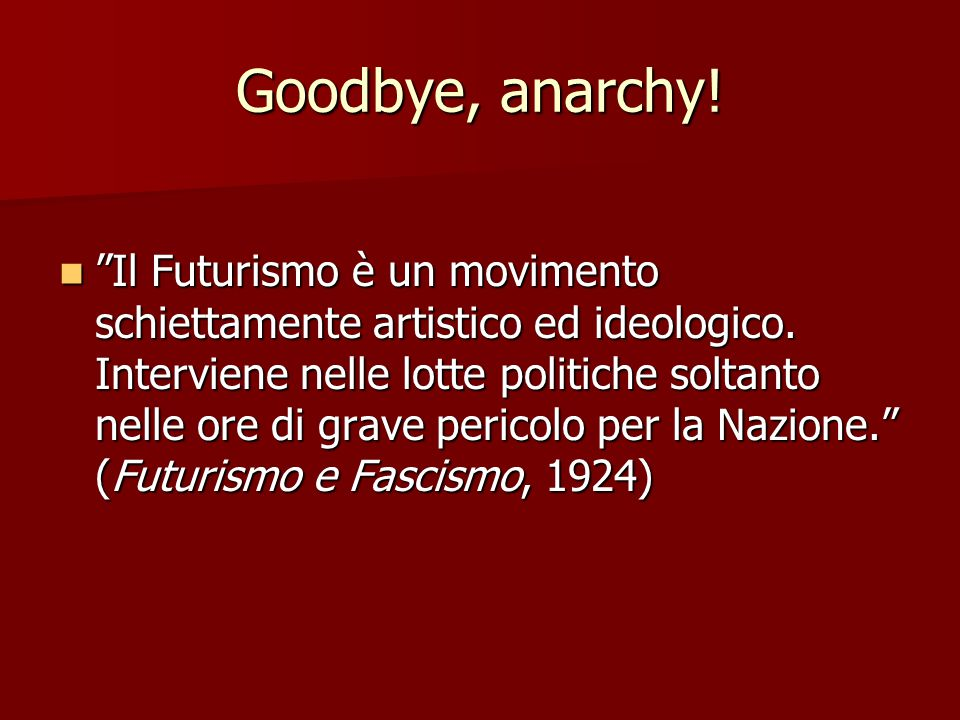 Goodbye, anarchy!