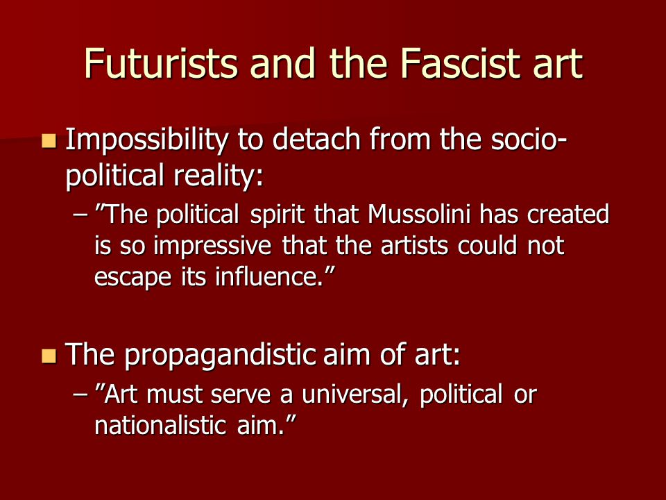 Futurists and the Fascist art