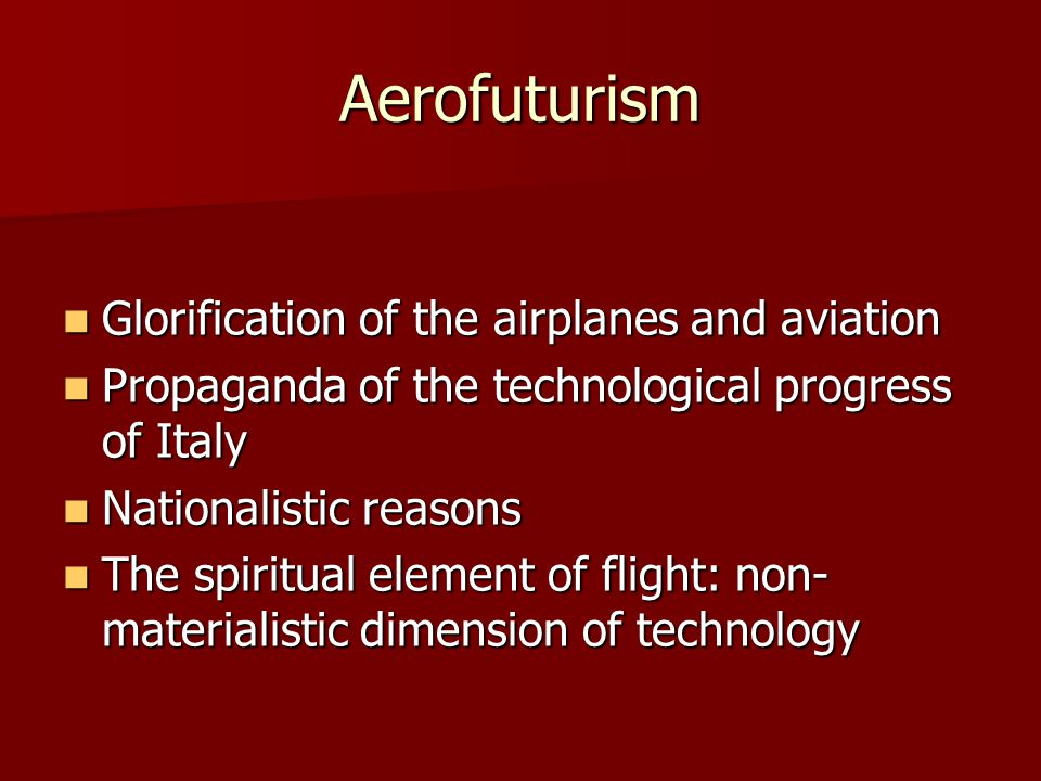 Aerofuturism Glorification of the airplanes and aviation