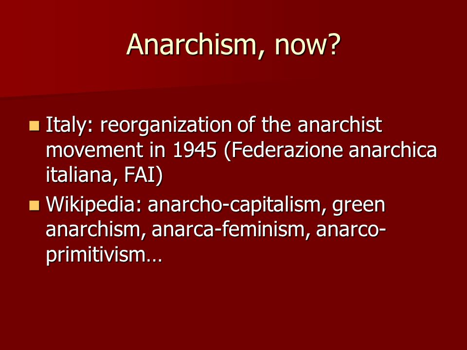 Anarchism, now Italy: reorganization of the anarchist movement in 1945 (Federazione anarchica italiana, FAI)