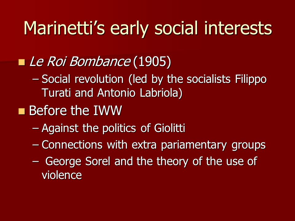 Marinetti's early social interests