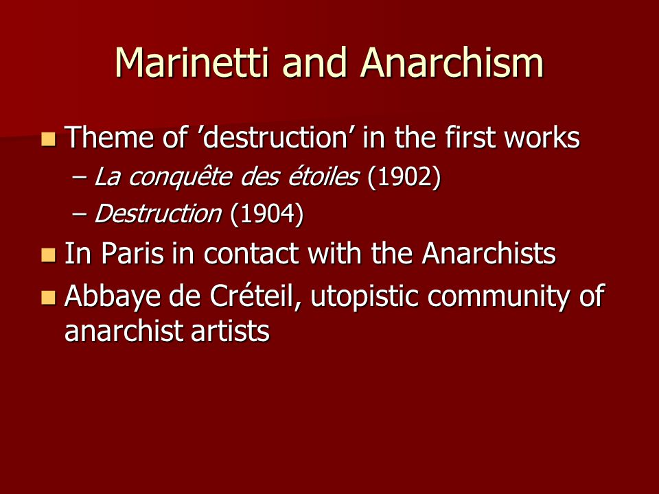 Marinetti and Anarchism