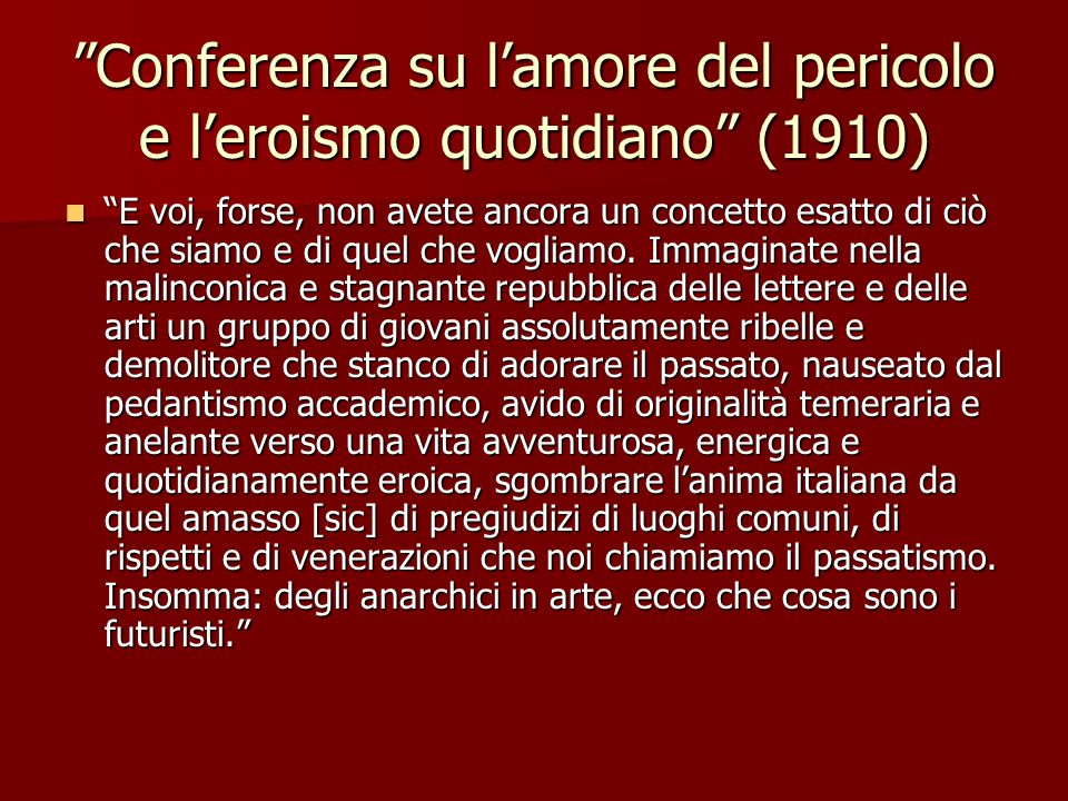 Conferenza su l'amore del pericolo e l'eroismo quotidiano (1910)