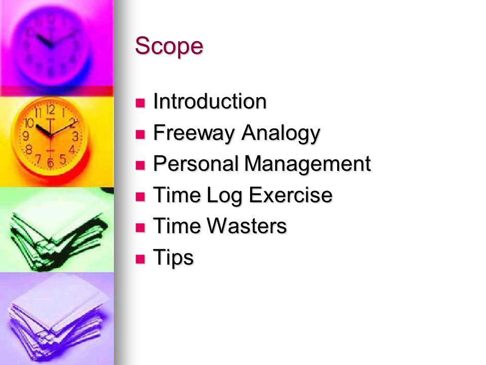 Scope Introduction Freeway Analogy Personal Management