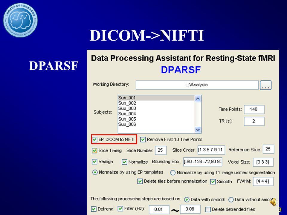 DICOM->NIFTI DPARSF 19