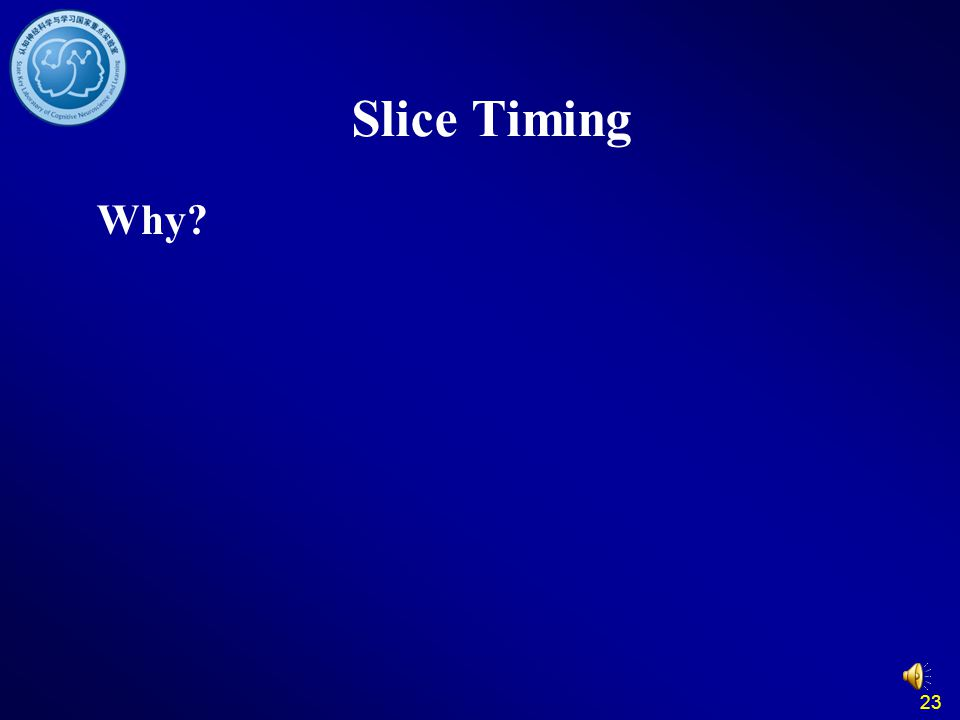 Slice Timing Why 23