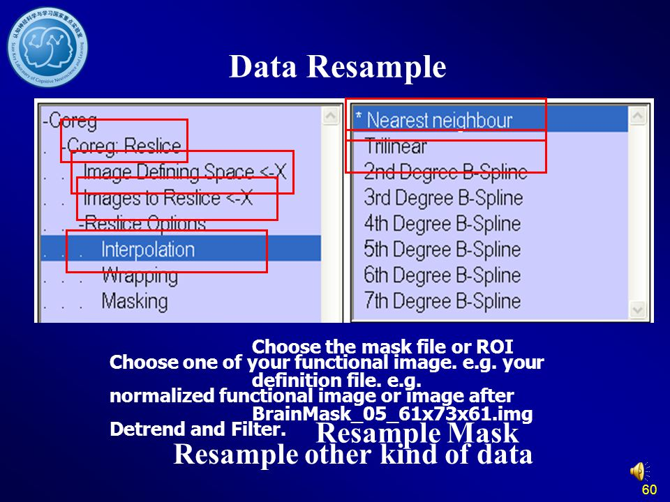 Data Resample Resample Mask Resample other kind of data