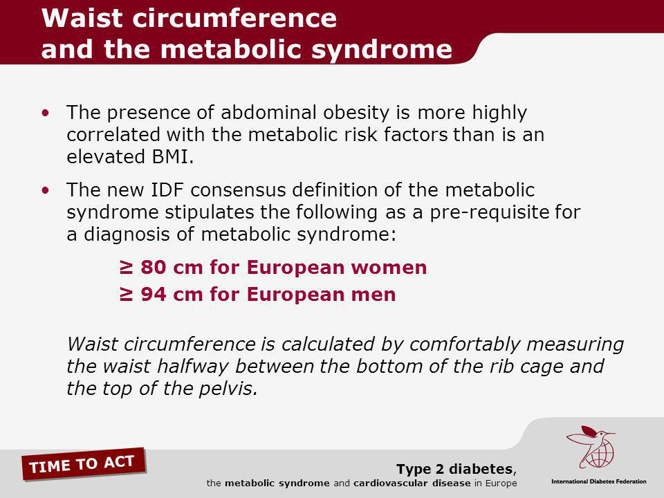 Waist circumference and the metabolic syndrome