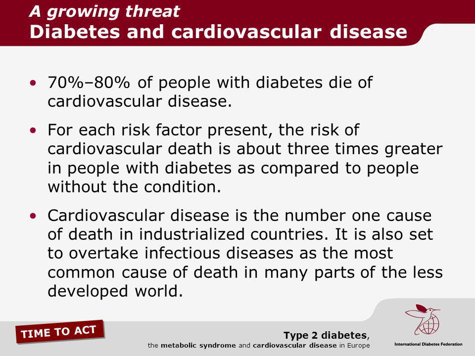 A growing threat Diabetes and cardiovascular disease