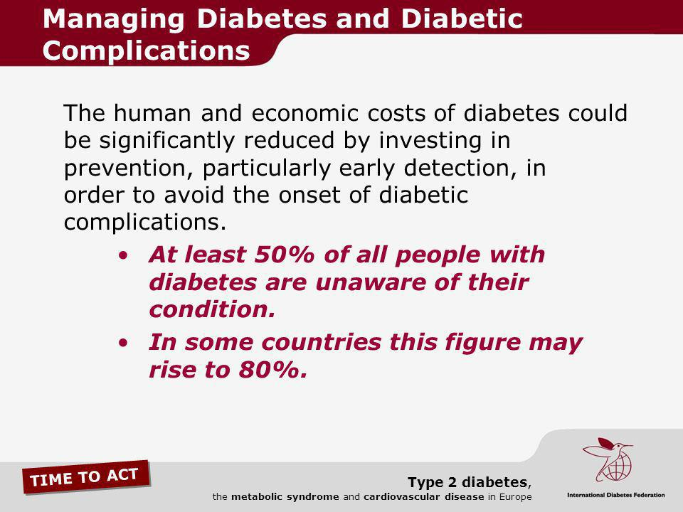 Managing Diabetes and Diabetic Complications
