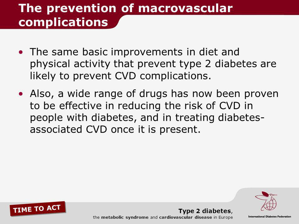 The prevention of macrovascular complications